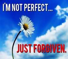 I'M Not Perfect Just Forgiving